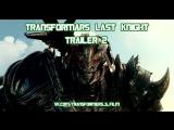 (ENG) Трансформеры 5: Последний рыцарь | Трейлер 2