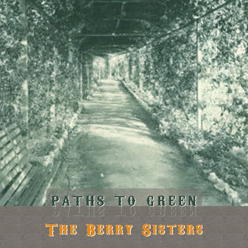 The Barry Sisters альбом Path To Green