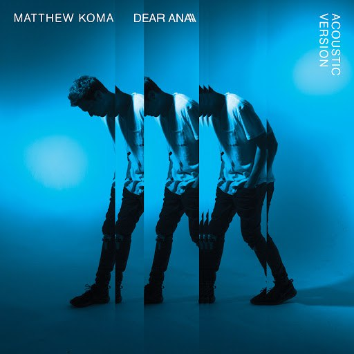 Matthew Koma альбом Dear Ana (Acoustic)