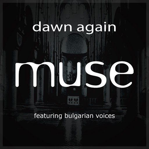 Muse альбом Dawn Again Mixes EP