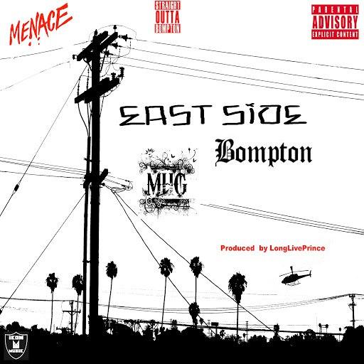 Compton Menace альбом East Side