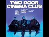 Two Door Cinema Club tour, jan 17