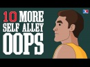 10 MORE Self Alley Oops (EXCLUDING ALL-STAR GAMES) (2nd VIDEO)
