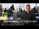 El Zoom de RT - Yihad en Europa la dictadura del miedo