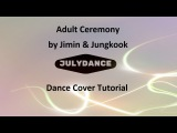 Adult Ceremony Dance Cover Tutorial by July Dance