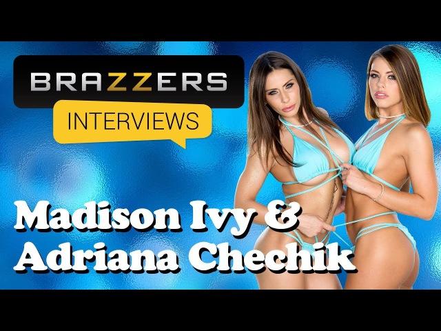 Brazzers Interviews Madison Ivy Adriana Chechik