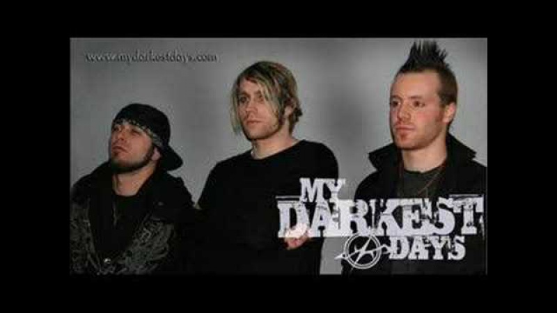 My darkest days - Can't forget you