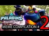 PALADINS MEME COMPILATION # 2