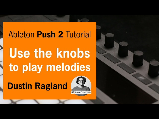 Easy Ableton Push 2 trick for playing crazy synth melodies using only the knobs