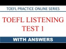 Toefl iBT listening test 1 with answers | Toefl practice online series | real test level