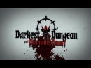 Darkest Dungeon - The Crimson Court - Launch Trailer [OFFICIAL]