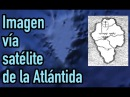 ¿Se puede ver la Atlántida desde el espacio