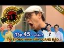Quang Bảo - T-Up (P336) vật vã thách đấu với học sinh lớp 5 | NTTVN 45 | Phần 2 | 091117 😪