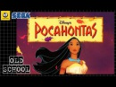 Disney's Pocahontas – Longplay (Old School) [SEGA]