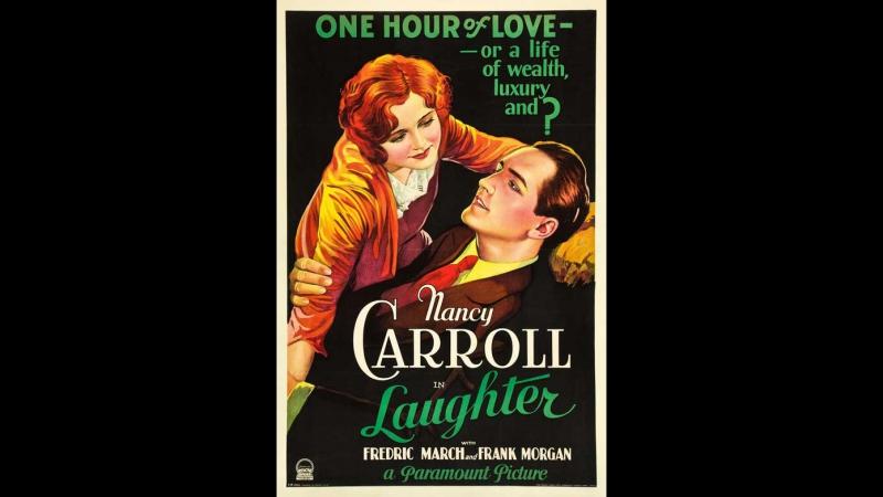 Laughter, 1930 (Sub. Español) Dir: Harry d'Abbadie d'Arrast