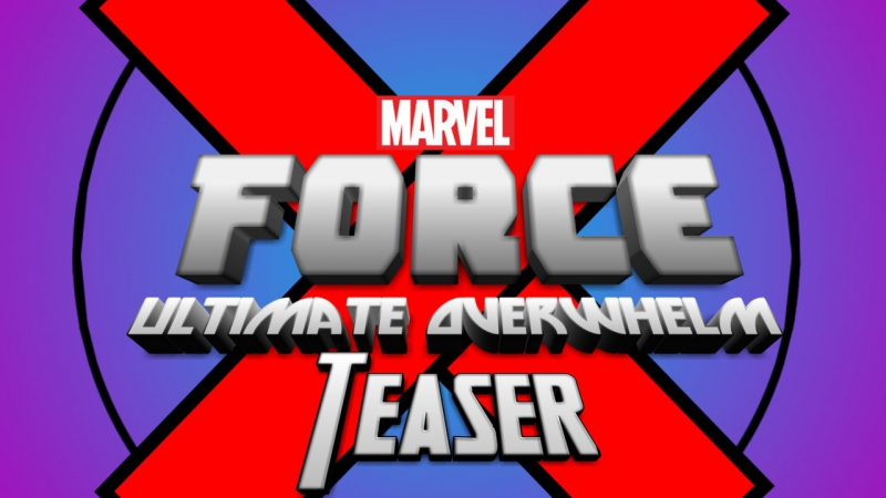 X-Force Ultimate Overwhelm - Teaser (DU EVENT)