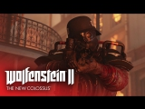 ПОРА БИТЬ НАЦИСТОВ — Wolfenstein II: The New Colossus