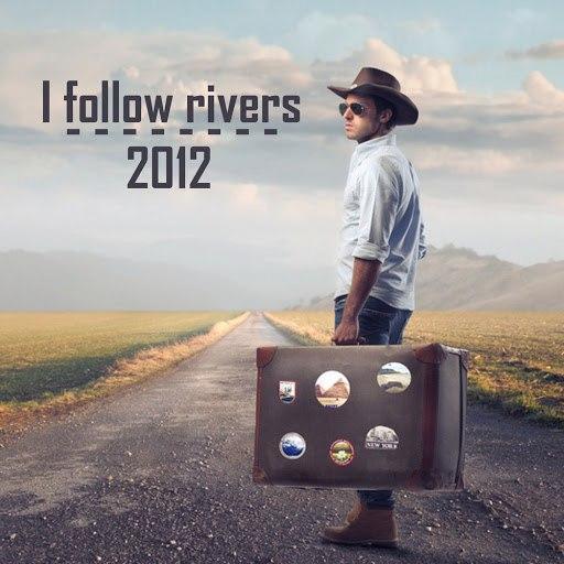 2012 альбом I Follow Rivers