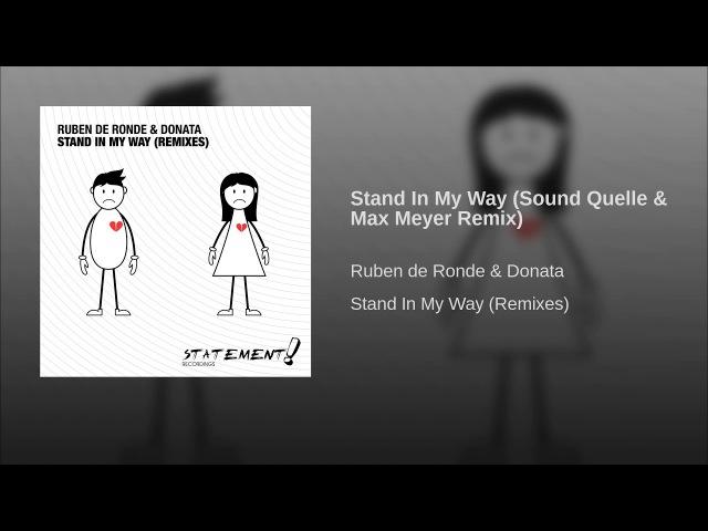 Stand In My Way (Sound Quelle Max Meyer Remix)
