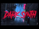 DISTORTION || An Aggressive Dark Synth Mix || Dark Synthwave