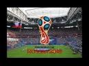 Чемпионат мира по футболу 2018 гимн World Cup Russia 2018 FIFA Welcome to Russia