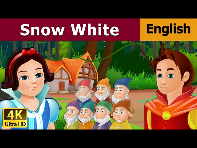 Snow White and The Seven Dwarfs in English - Bedtime Story For Children - English Fairy Tales