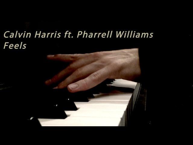 Calvin Harris ft. Pharrell Williams, Katy Perry, Big Sean - Feels - Piano Cover