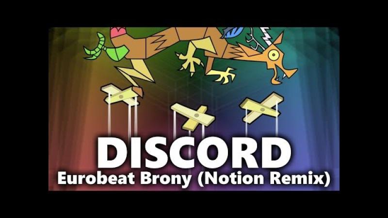 Discord (Notion Remix) - Eurobeat Brony