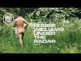 Robbie Williams  Under The Radar Volume 2 - Live Stream