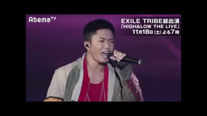 EXILE TRIBE総出演「HiGHLOW THE LIVE」全編放送!!「RUN THIS TOWN」