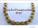 Onion bulb beaded necklace or bracelet tutorial