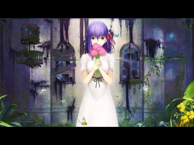 Fatestay night Heavens Feel - I. Presage Flower Ending Full『Aimer - Hana no Uta』