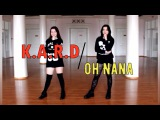 K.A.R.D - Oh NaNa (cover dance by Bright Lines)