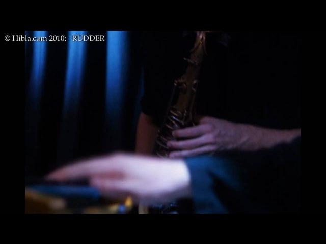Hibla.com: RUDDER feat CHRIS CHEEK/HENRY HEY/KEITH CARLOCK/TIM LEFEBVRE (New York) live