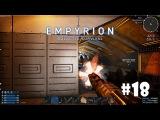 Empyrion - Galactic Survival (Alpha 6) #18 - Штурм базы дронов. Часть 2