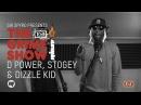 Grime Show: D Power, Stogey Dizzle Kid
