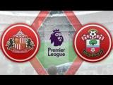 Сандерленд  0:4  Саутгемптон | Чемпионат Англии 201617 | Премьер Лига | 25-й тур | Обзор матча