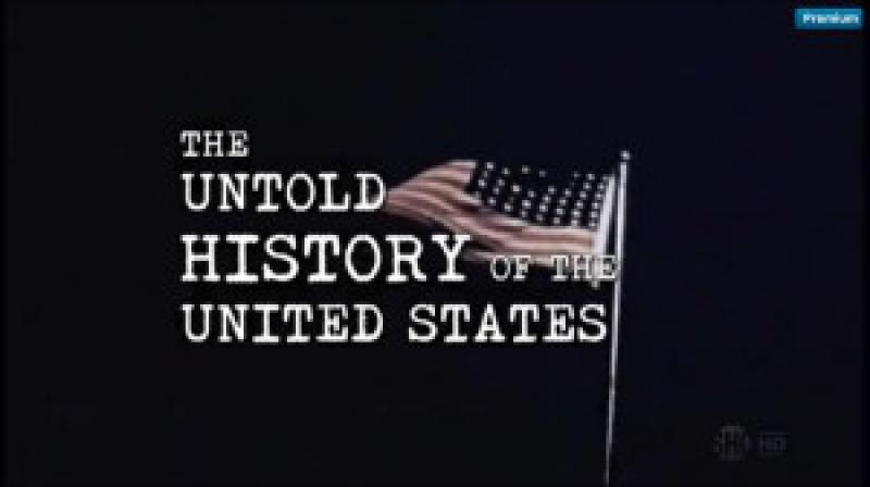 Нерассказанная история Соединенных Штатов Оливера Стоуна(сериал 2012 – 2013)Вторая Мировая война