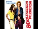 Извращенная юность Adolescence pervertie 1974 Франция Италия