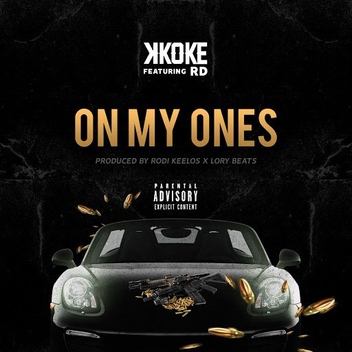 K Koke альбом On My Ones (feat. RD)