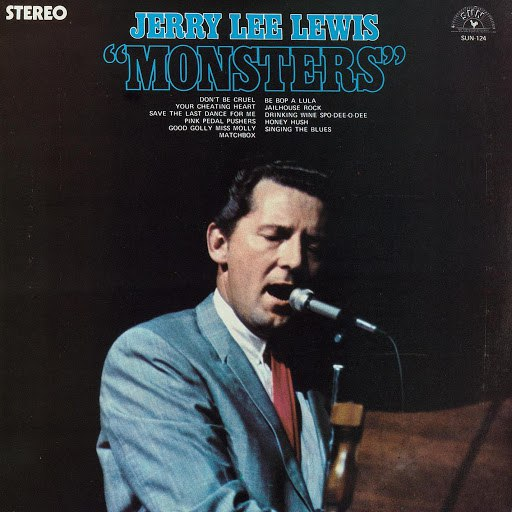Jerry Lee Lewis альбом Monsters