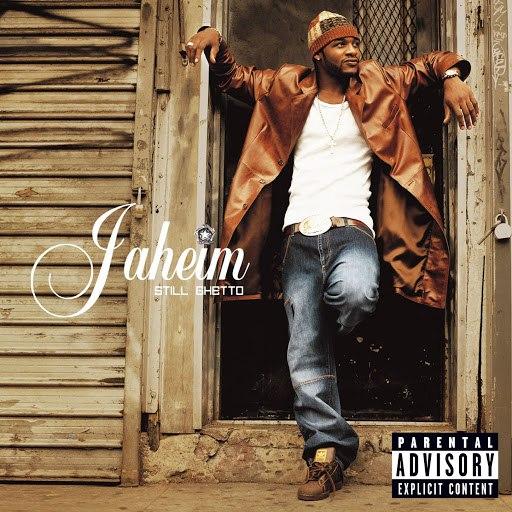 Jaheim альбом Still Ghetto