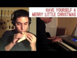 Have Yourself a Merry Little Christmas (Ocarina Cover)