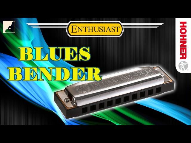Обзор губной гармоники Hohner Blues Bender