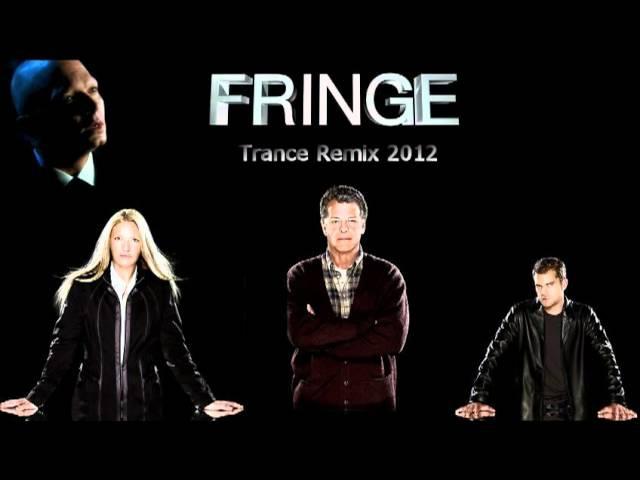 Fringe Trance Remix