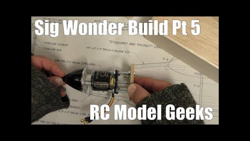 Sig Wonder Build Pt5 RC Model Geeks
