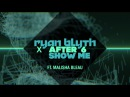 Ryan Blyth X After 6 feat Malisha Bleau Show Me Official Audio