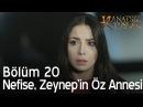 Nefise, Zeynep'in öz annesi! - Kanatsız Kuşlar 20. Bölüm