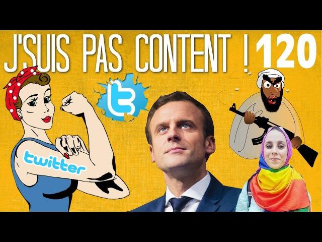 J'SUIS PAS CONTENT ! 120 : Mon patron pète un plomb, Féminisme Hallal Macron au Burkina Faso !