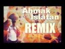 Sagopa Kajmer Ahmak İslatan Remix